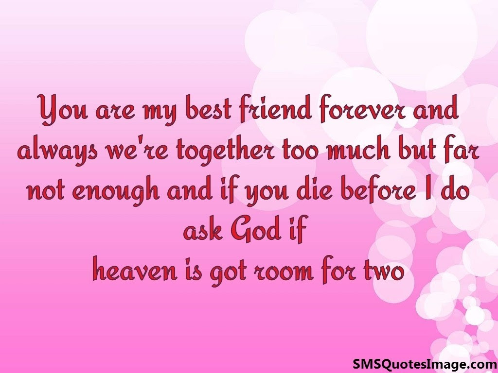 Download Quotes Friend You are my best friend forever friendship sms quotes image