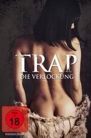 Trap - Die Verlockung 2015 kinostart deutschland stream komplett 4k