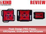 Review: Peak Design PRO Plates - ARCAplate, DUALplate, MICROplate
