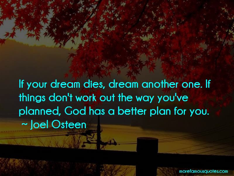 God Has A Better Plan For You Quotes Top 6 Quotes About God Has A