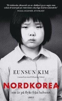 Nordkorea : nio år på flykt från helvetet (pocket)
