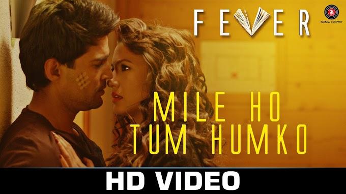 Mile Ho Tum Humko Lyrics - Neha and Tony Kakkar