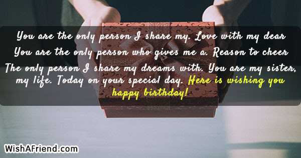 You Are The Only Person Sister Birthday Quote