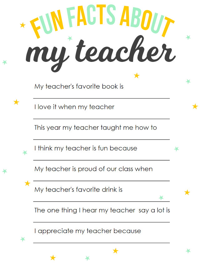 Teacher Appreciation Printable: Fun Facts About My Teacher ...