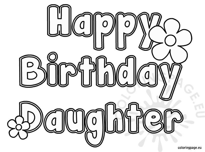 Happy Birthday Daughter coloring - Coloring Page