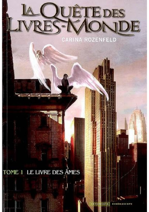 Couverture La Quête des Livres-Monde, tome 1 : Le Livre des âmes