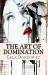 The Art of Domination (The Art of D/s #2)