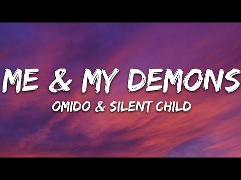 OMIDO x Silent Child - Me & My Demons (Lyrics)