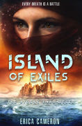 Title: Island of Exiles, Author: Erica Cameron