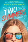 Title: Two Summers, Author: Aimee Friedman