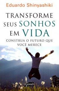 Transforme seus sonhos em Vida