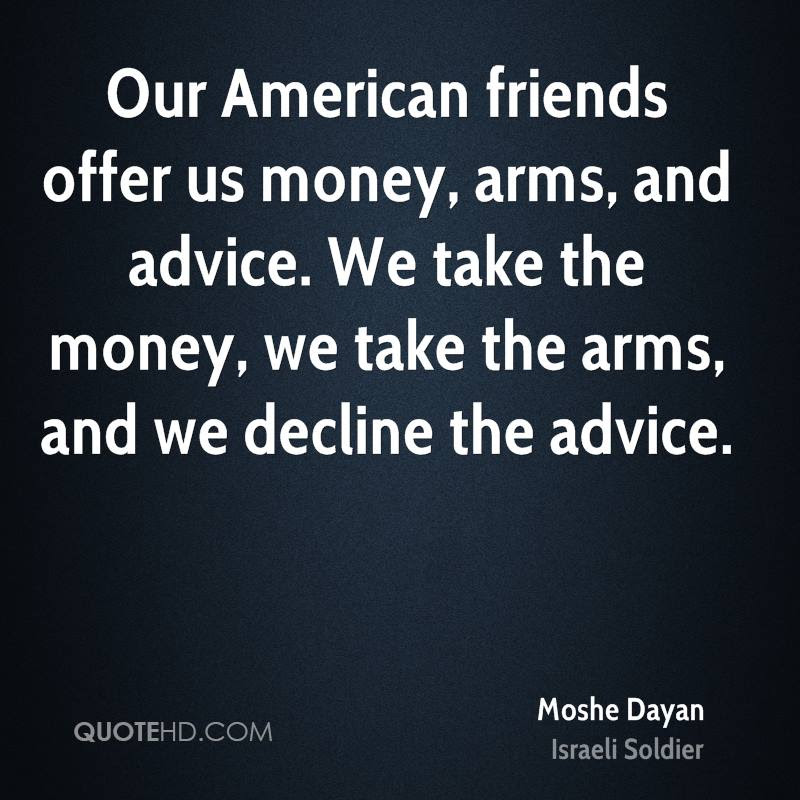 Moshe Dayan Money Quotes Quotehd