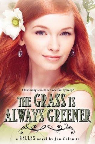 The Grass Is Always Greener (Belles, #3)