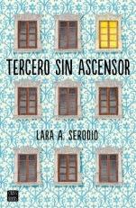 Tercero sin ascensor Lara A. Serodio