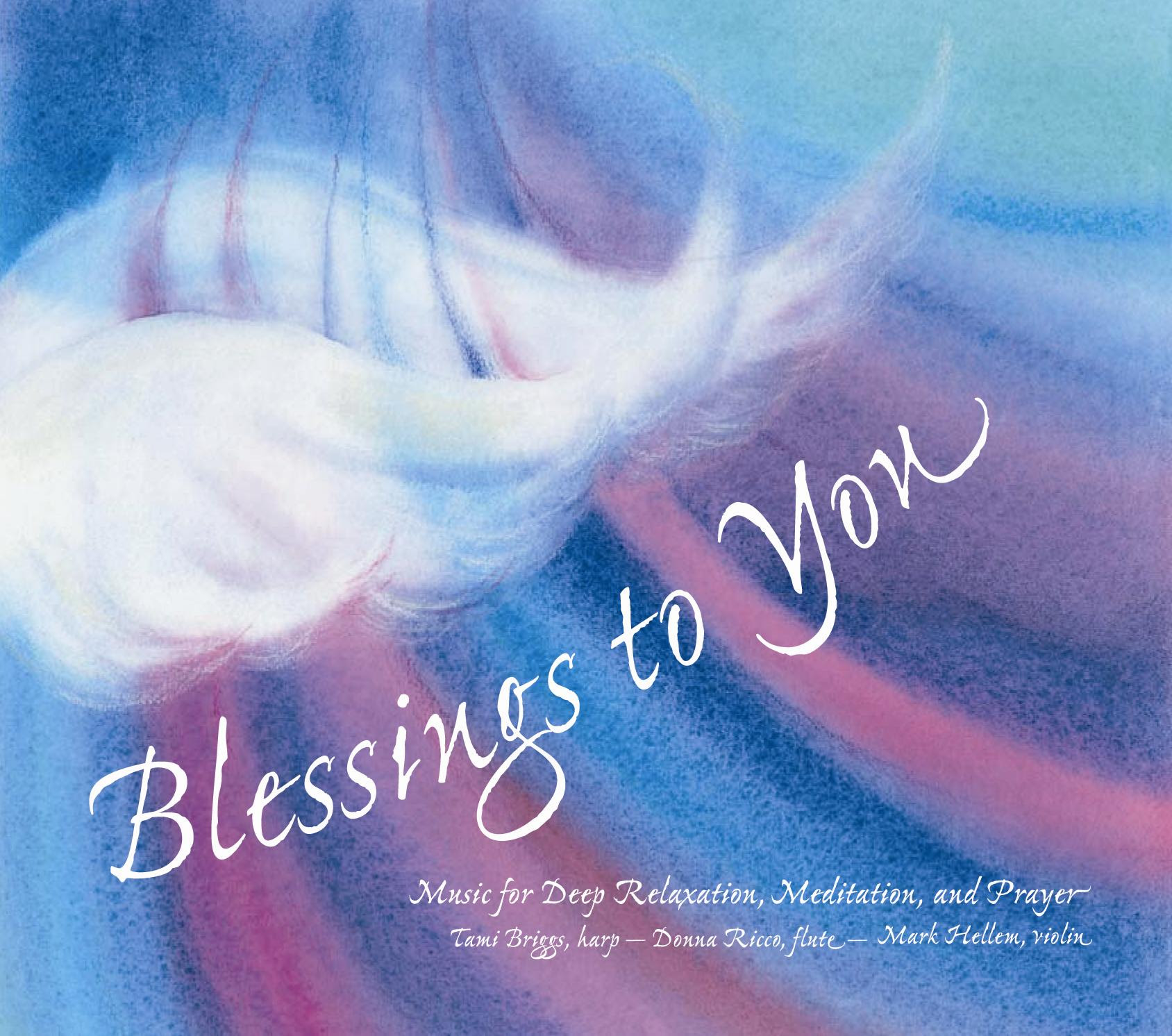 Blessings To You Musical Reflections