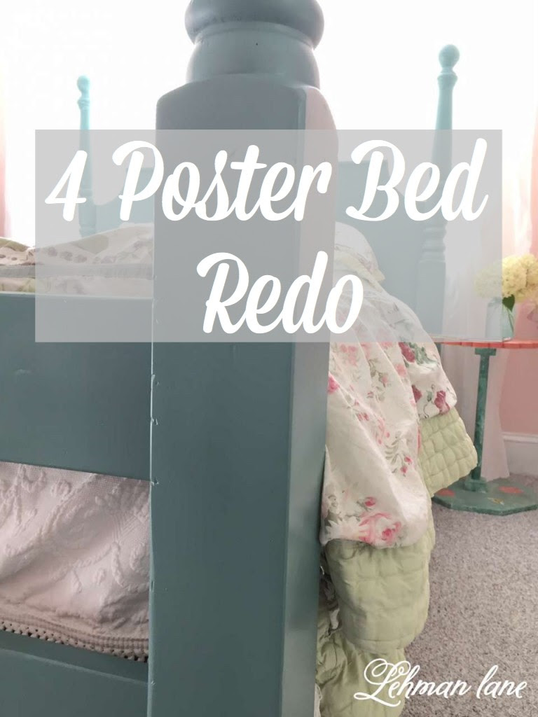 Four Poster Bed Redo Lehman Lane