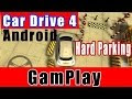 Drive Simulator - Car Drive 4 (Hard Parking) Gameplay on Android 5 0 Lolipop (Level 2 to 4)