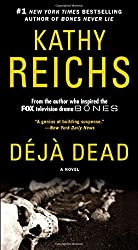 Deja Dead: A Novel (A Temperance Brennan Novel)