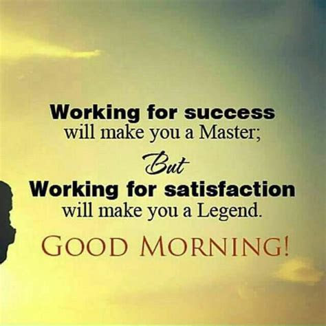 working  success good morning english quote