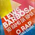 """#RapBR - Lews Barbosa """"No Ramo da Rima"""" (Prod. Neurus)"""