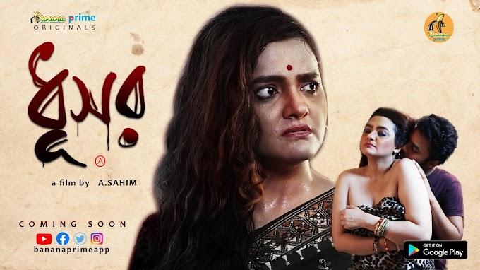 Dhusor (2020) Banana Prime Originals Short Film