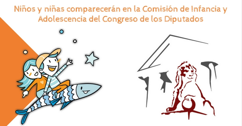 Niños y niñas comparecerán en la Comisión de Infancia y Adolescencia del Congreso de los Diputados