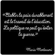 Attentats, citations de Maria Montessori