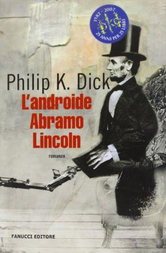 https://www.amazon.it/Landroide-Abramo-Lincoln-Philip-Dick/dp/8834734122/ref=as_sl_pc_qf_sp_asin_til?tag=malcolm07-21&linkCode=w00&linkId=312e2e49dc0e0c582c8e32be810227e2&creativeASIN=8834734122