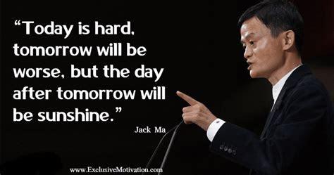 quotes motivasi  jack ma  bakal bikin kamu lupa