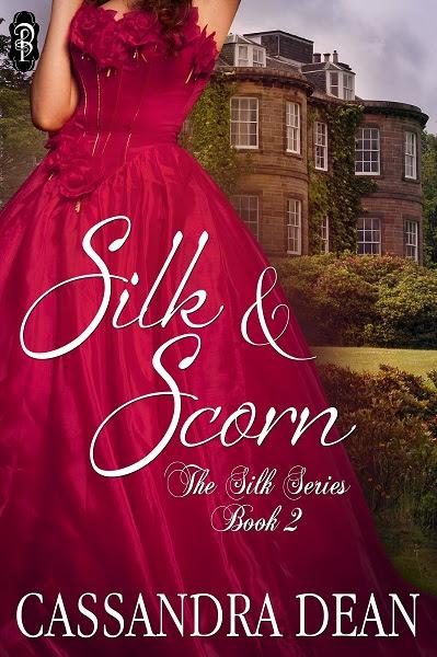 Silk & Scorn by Cassandra Dean, The Silk Series Book 2 Decadent Publishing