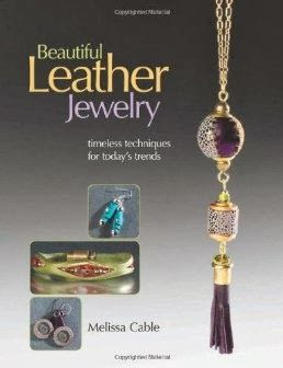 Beading Arts: Book review and giveaway: Beautiful Leather Jewelry