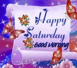 Saturday Good Morning Images Photo Pictures Download