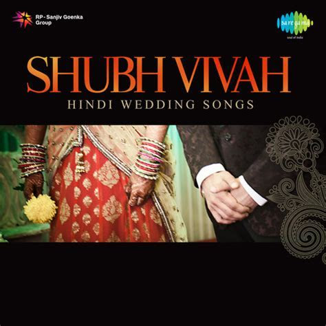 Shubh Vivah   Hindi Wedding Songs Songs Download: Shubh