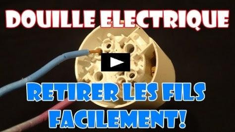 douille electrique : retirer les fils electrique facilement