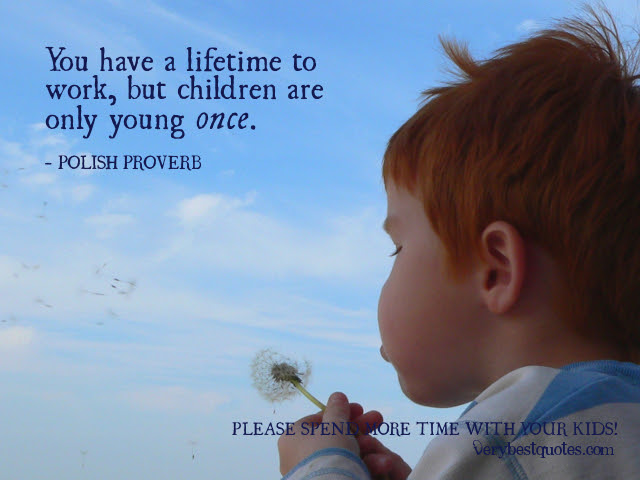 Quotes About Children And Parents 560 Quotes