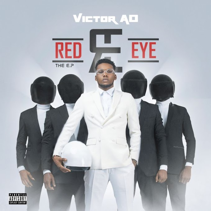 "DOWNLOAD NOW » ""Victor AD – Red Eye"" Full EP Is Out"