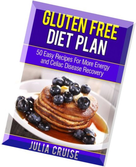 Download Gluten Free Diet Plan 50 Easy Recipes For More ...