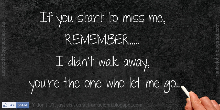 Quotes About Miss Me 152 Quotes