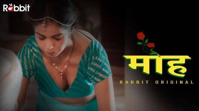 Moh (2021) - Rabbit Originals WEB Series Season 1 (EP 1&2 Added)