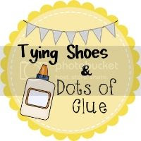 Tying Shoes and Dots of Glue