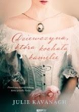 Okładka książki Dziewczyna, która kochała kamelie. Życie i legenda Marie Duplessis