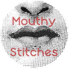 Mouthy Stitches