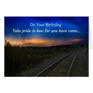 On your birthday, take pride in how far... greeting cards