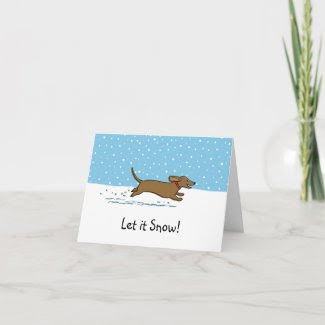 Dachshund Let it Snow - Happy Wiener Dog Holiday Card