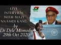 THE TABLE HAS FINALLY BEEN BROKEN, Live interview with Mazi Nnamdi Kanu by Dr Dele Momodu 29th of Oct 2020. #BiafraExit Inevitable.