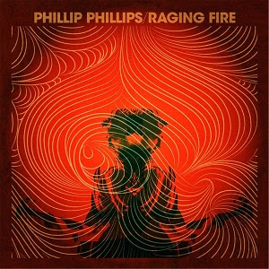 lirik Phillip Phillips - Raging Fire