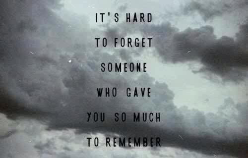 Its Hard To Forget Someone Pictures Photos And Images For Facebook