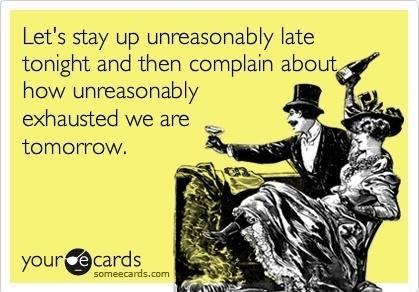 Lets Stay Up Late Funny Pictures Quotes Pics Photos Images