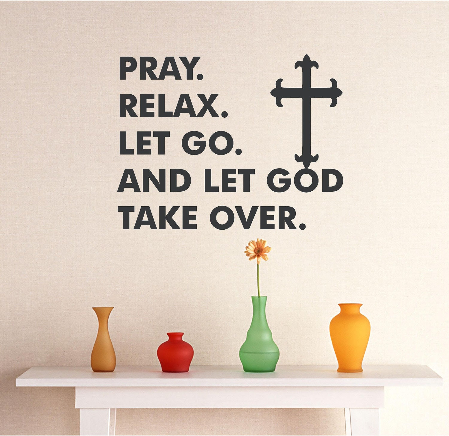 Let Go And Let God Quotes
