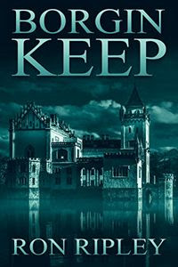 Borgin Keep by Ron Ripley